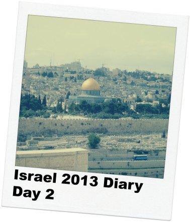 Israel Diary day 2