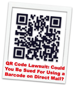 QR Code Lawsuit: Could You Be Sued For Using a Barcode on